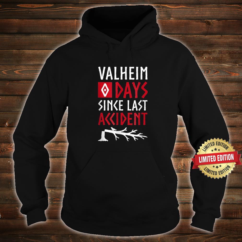 0 Days Since Last Accident Valheim Norse Gamer Shirt hoodie