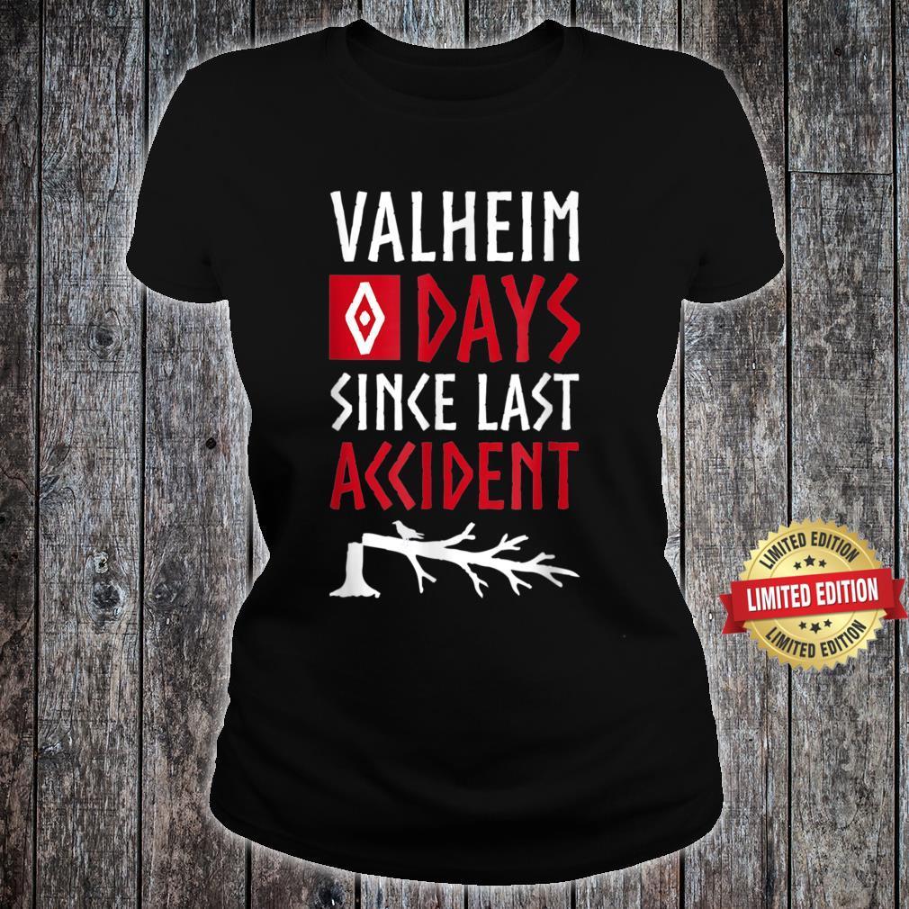 0 Days Since Last Accident Valheim Norse Gamer Shirt ladies tee