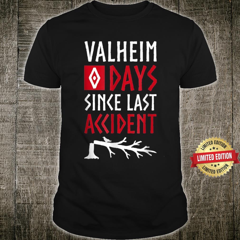 0 Days Since Last Accident Valheim Norse Gamer Shirt