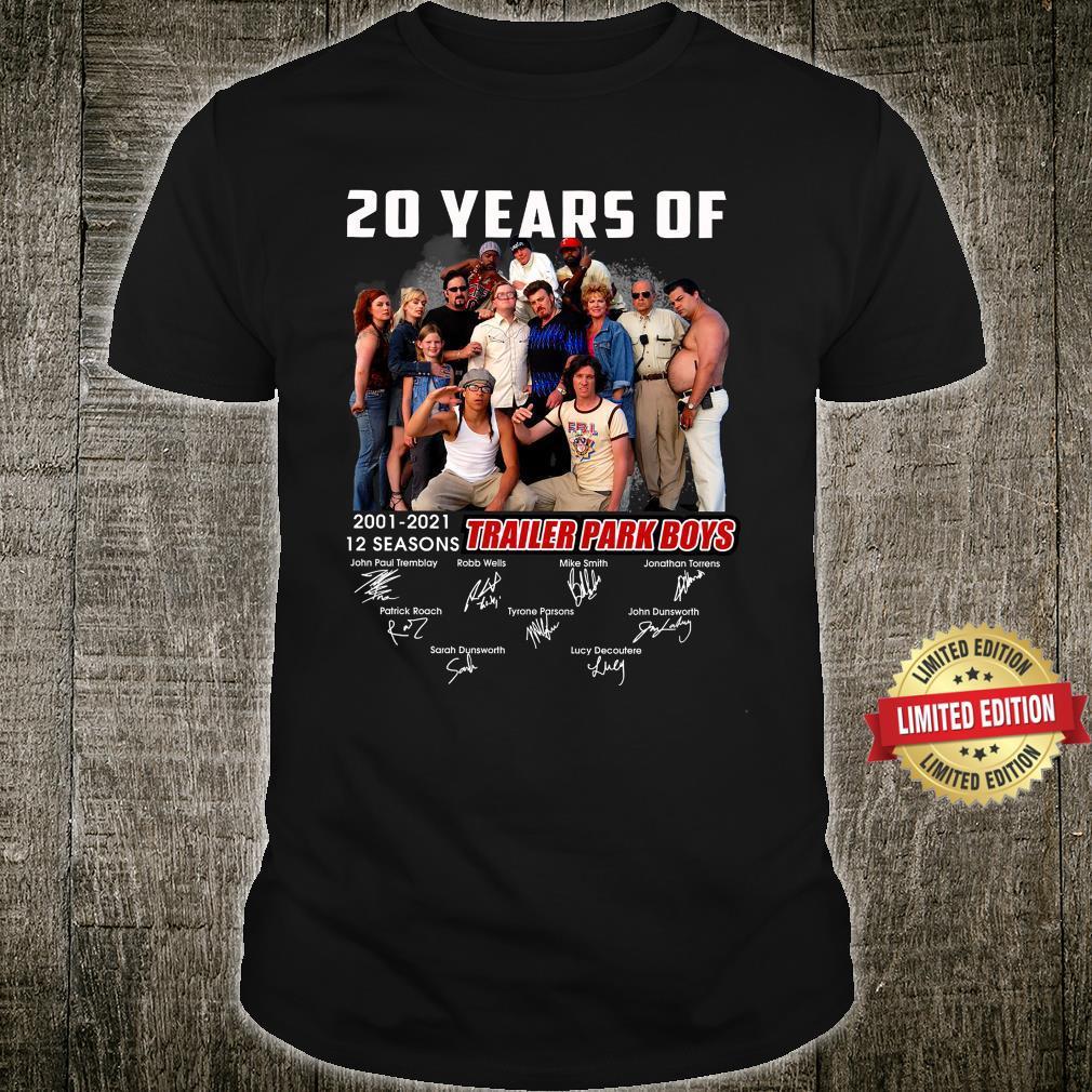 20 Years Of 12 Seasons Trailer Park Boys Shirt