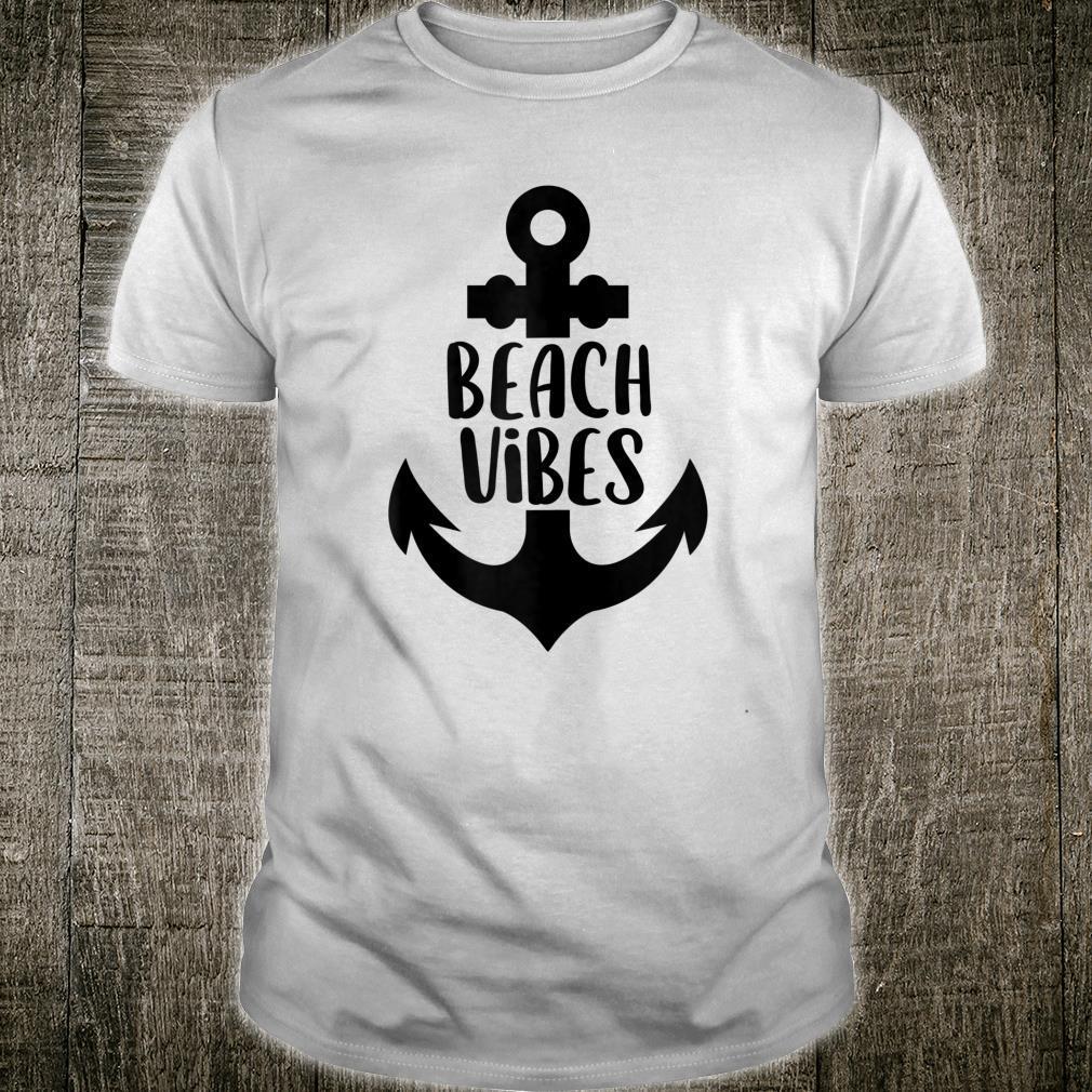 Beach Vibes Boat Anchor Summer Vacation Boating Sailing Shirt