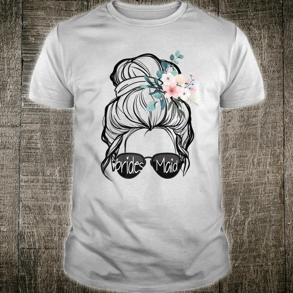 Bridesmaid 2022 Messy Bun Hair With Floral Hair Tie Cute Shirt