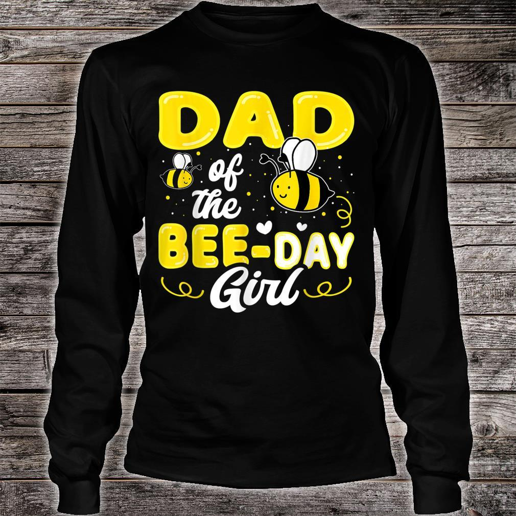 Dad Of The Bee Day Girl Hive Party Matching Birthday Shirt long sleeved