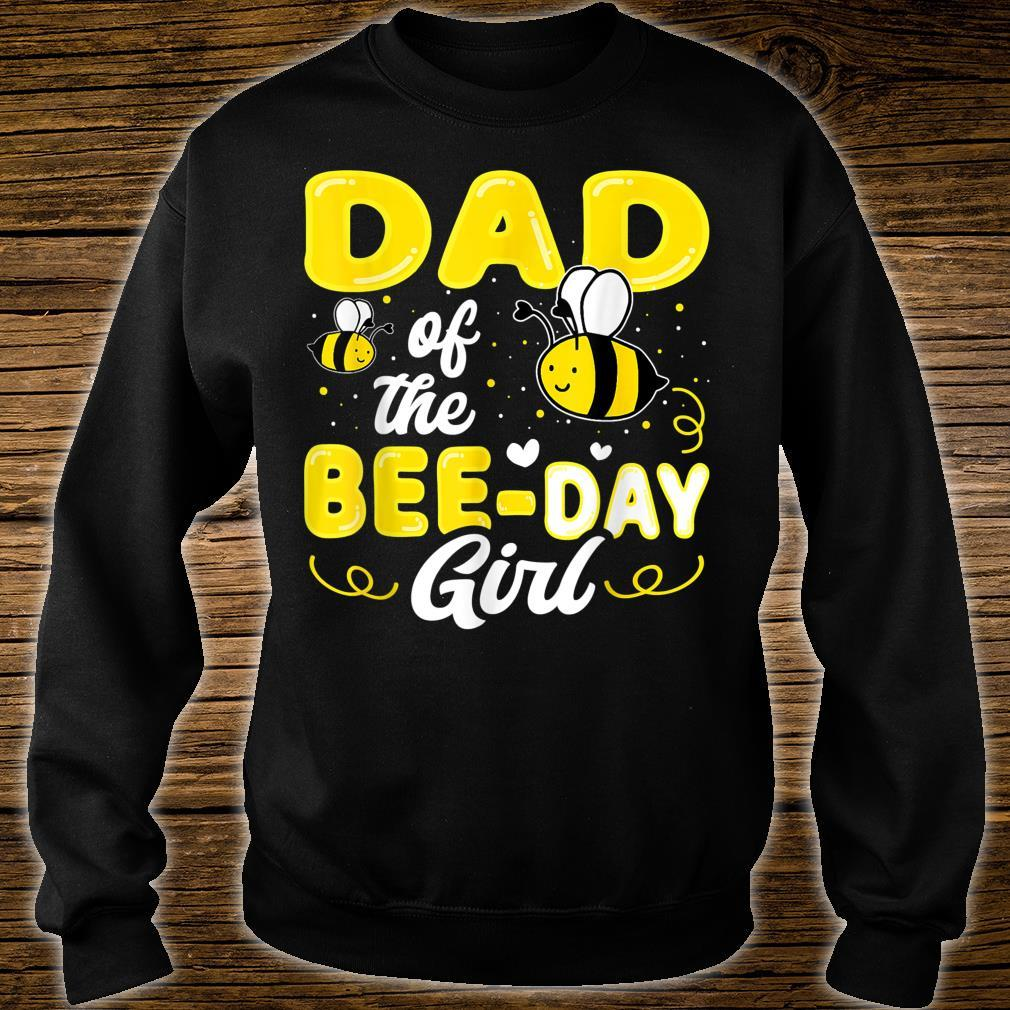 Dad Of The Bee Day Girl Hive Party Matching Birthday Shirt sweater