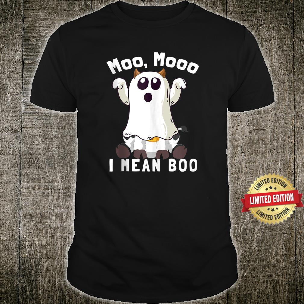 Ghost Cow Moo Mooo I Mean Boo Halloween Cow 2021 Shirt