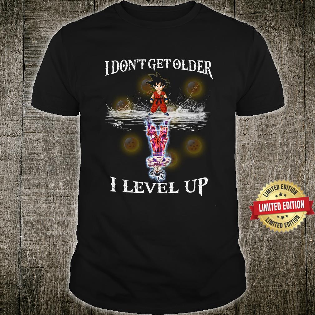 Kakalot reflex I Don't Older I Level Up Shirt