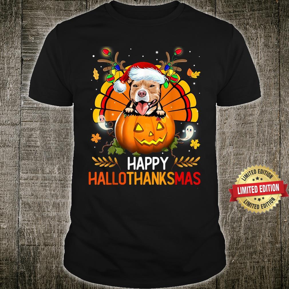 Pitbull Dog Happy Hallothanksmas Halloween Thanksgiving Xmas Shirt
