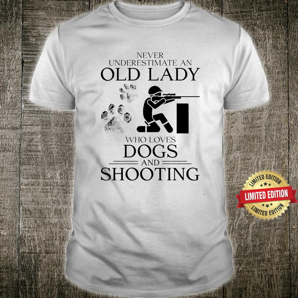 Shooting Never underestimate an old lady Shirt