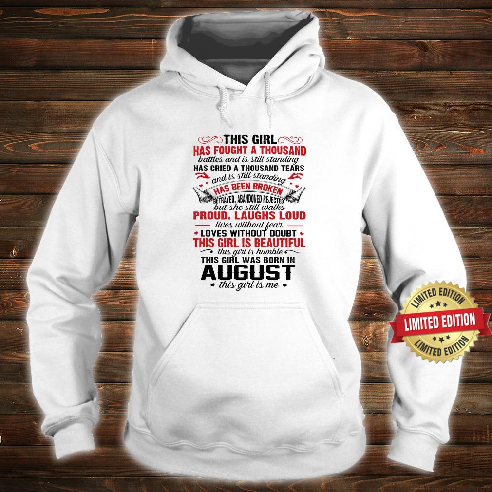 THIS GIRL WAS BORN IN AUGUST THIS GIRL IS ME SHIRT hoodie