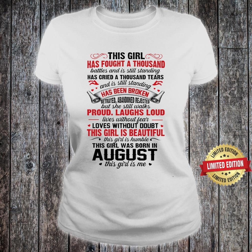 THIS GIRL WAS BORN IN AUGUST THIS GIRL IS ME SHIRT ladies tee