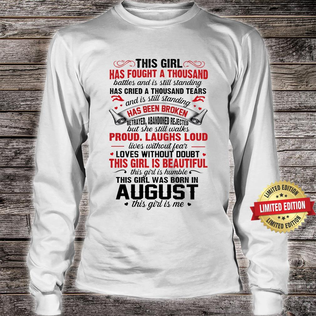 THIS GIRL WAS BORN IN AUGUST THIS GIRL IS ME SHIRT long sleeved