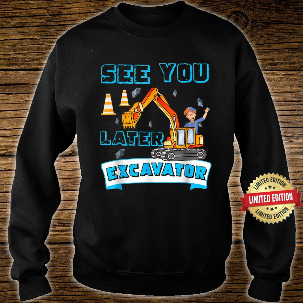 This Is My Blippis See You Later Excavator Shirt sweater