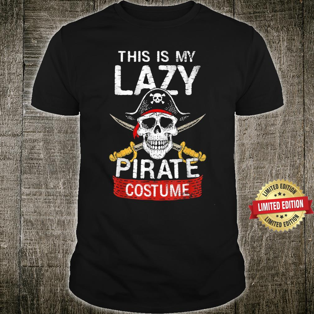 This Is My Lazy Pirate Costume Halloween Matching Family Shirt