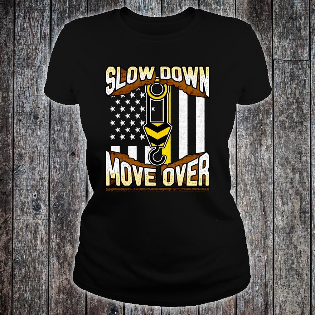Tow Truck Operator Shirt Slow Down Move Over It's The Law Shirt ladies tee