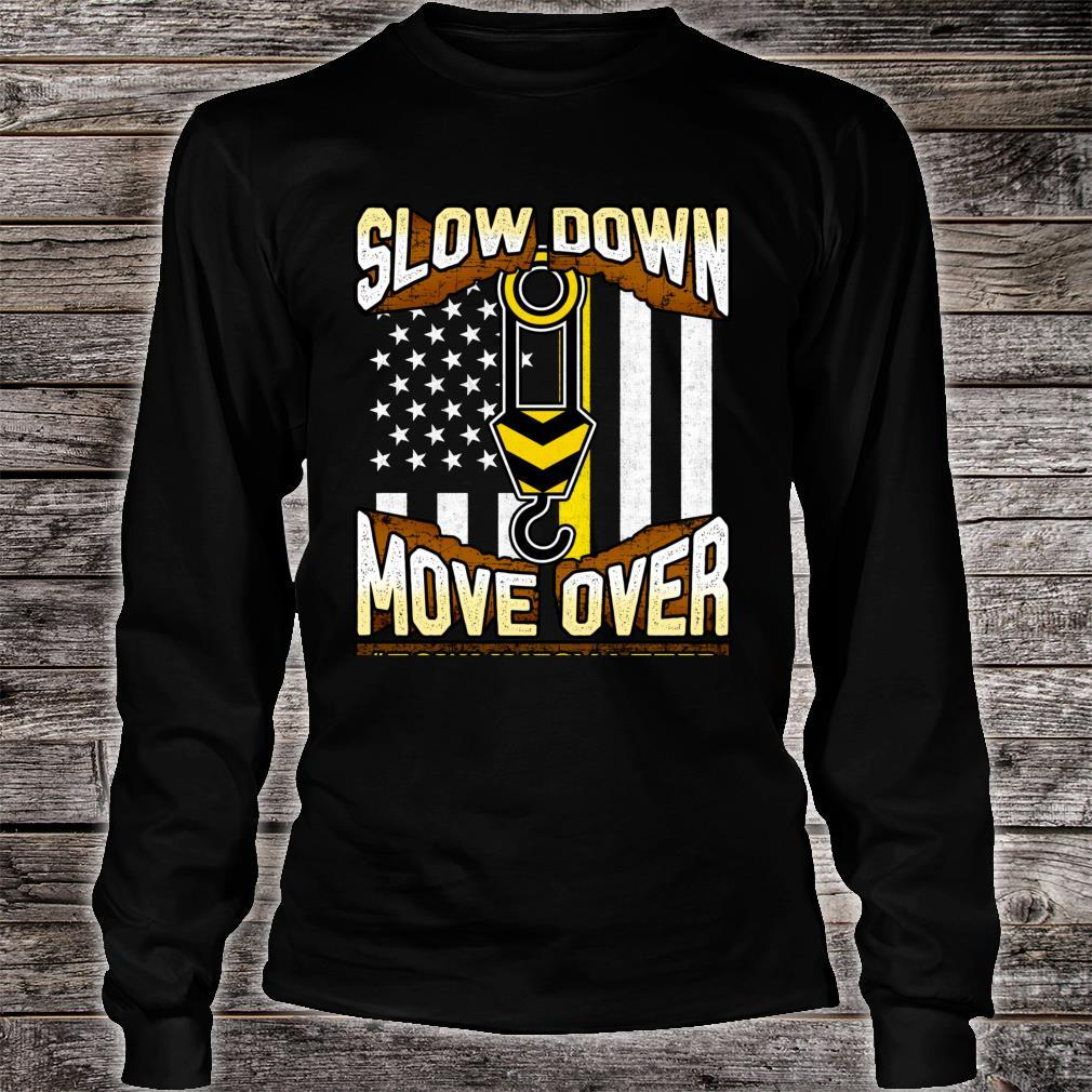Tow Truck Operator Shirt Slow Down Move Over It's The Law Shirt long sleeved