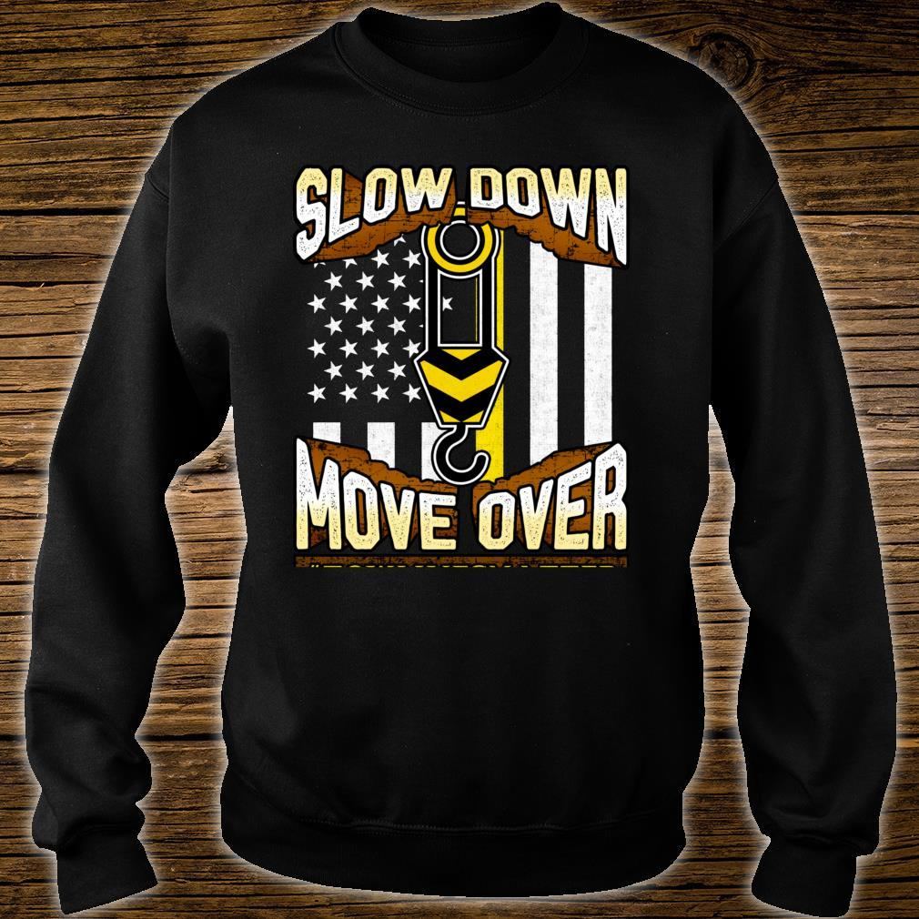 Tow Truck Operator Shirt Slow Down Move Over It's The Law Shirt sweater