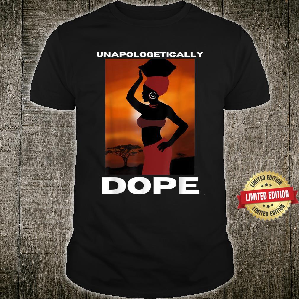 Unapologetically Dope Melanin Girl Art Shirt