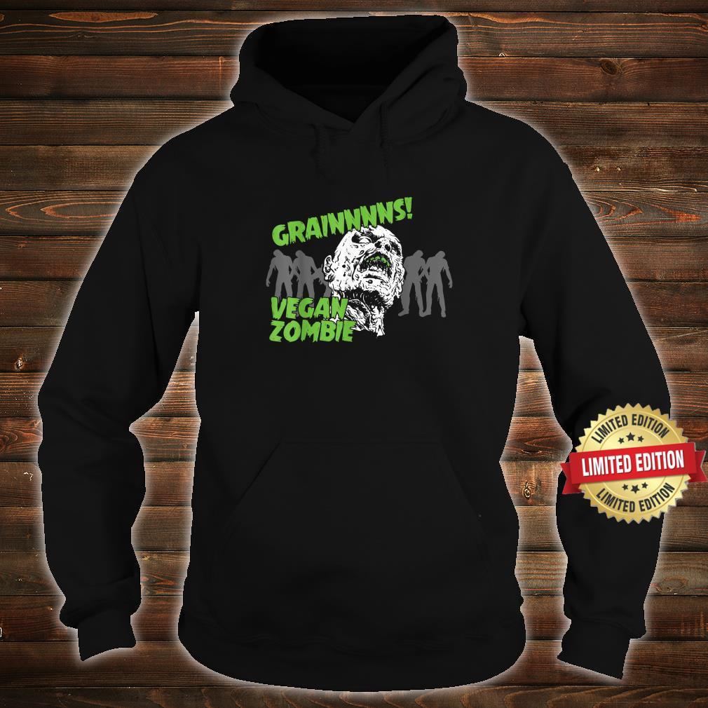 Vegan and Grains Zombies Shirt hoodie