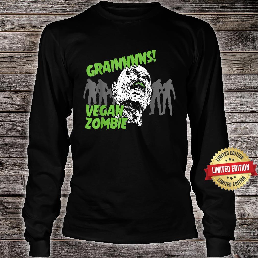 Vegan and Grains Zombies Shirt long sleeved