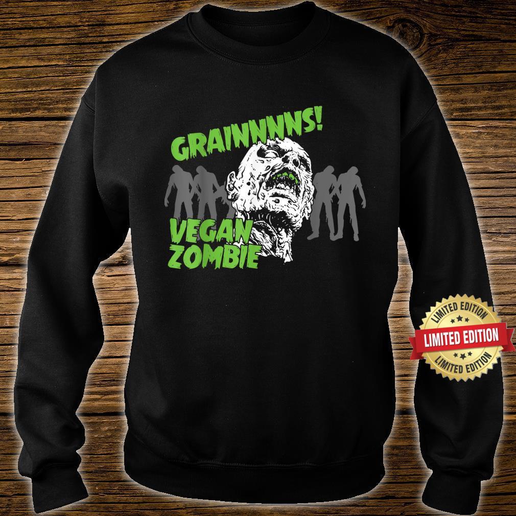 Vegan and Grains Zombies Shirt sweater