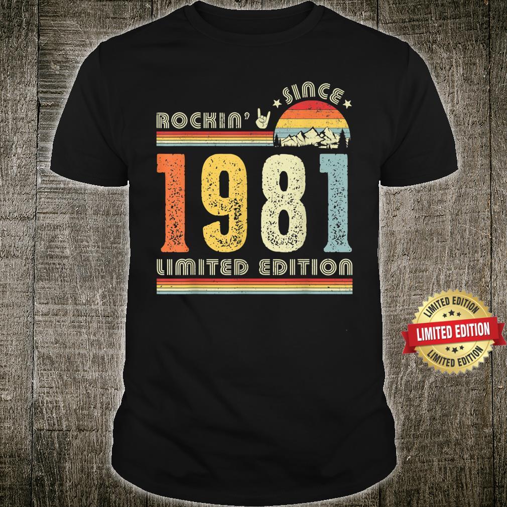 Vintage 1981 Rockin Since 1981 40th Birthday 40 Years Old Shirt