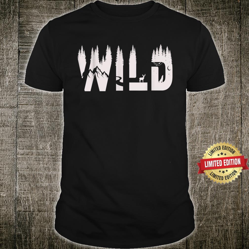 Wild Outdoor Adventure Camping Forrest Shirt