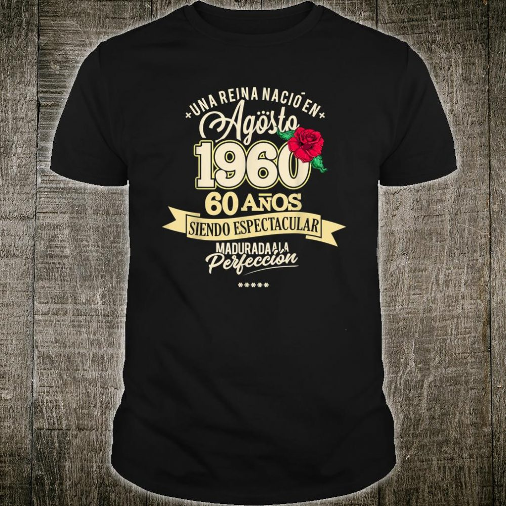 1960 60 Years August Birthday 2020 Shirt