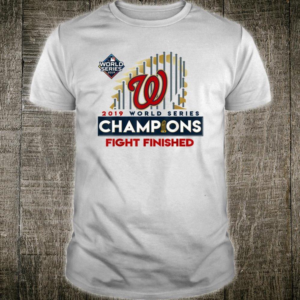 2019 World Series Champions Washington Fight Finish Shirt