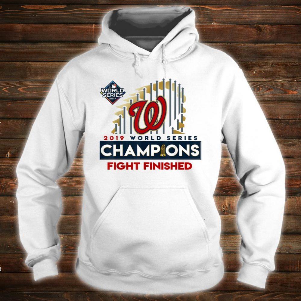 2019 World Series Champions Washington Fight Finish Shirt hoodie