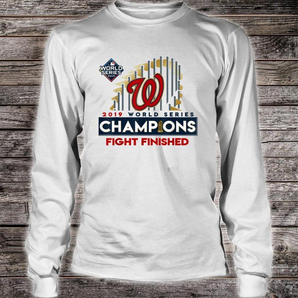2019 World Series Champions Washington Fight Finish Shirt long sleeved