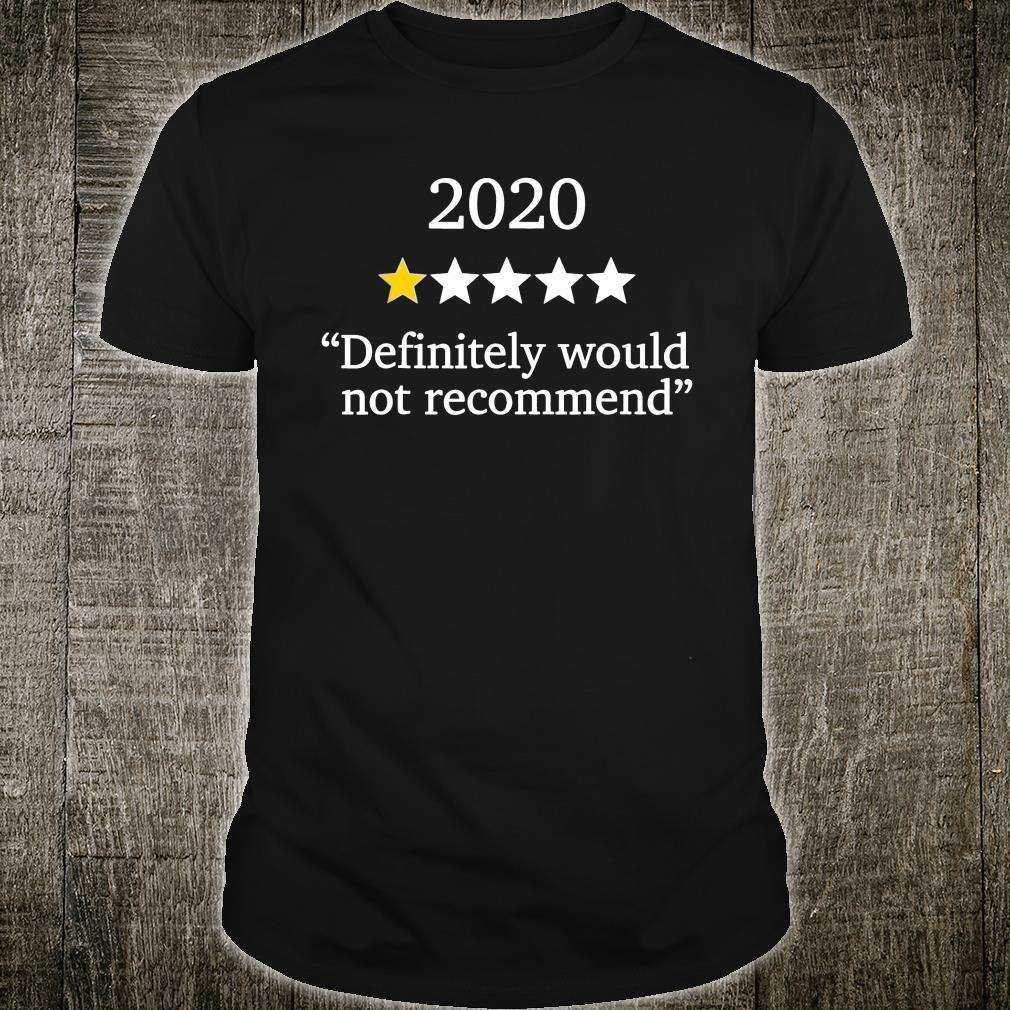 2020 Christmas One Star Rating Would Not Recommend Xmas Shirt