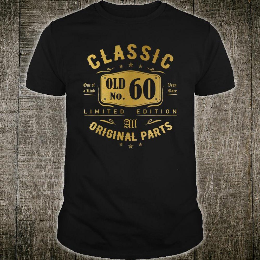 60 Years OLD Birthday Classic 1960 Shirt