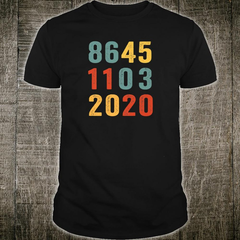 8645 1103 2020 Vote Blue November 3 Anti Trump Shirt