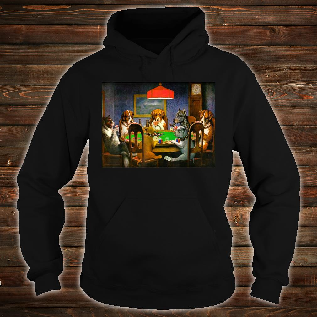 A Friend in Need (Dogs Playing Poker) Shirt hoodie