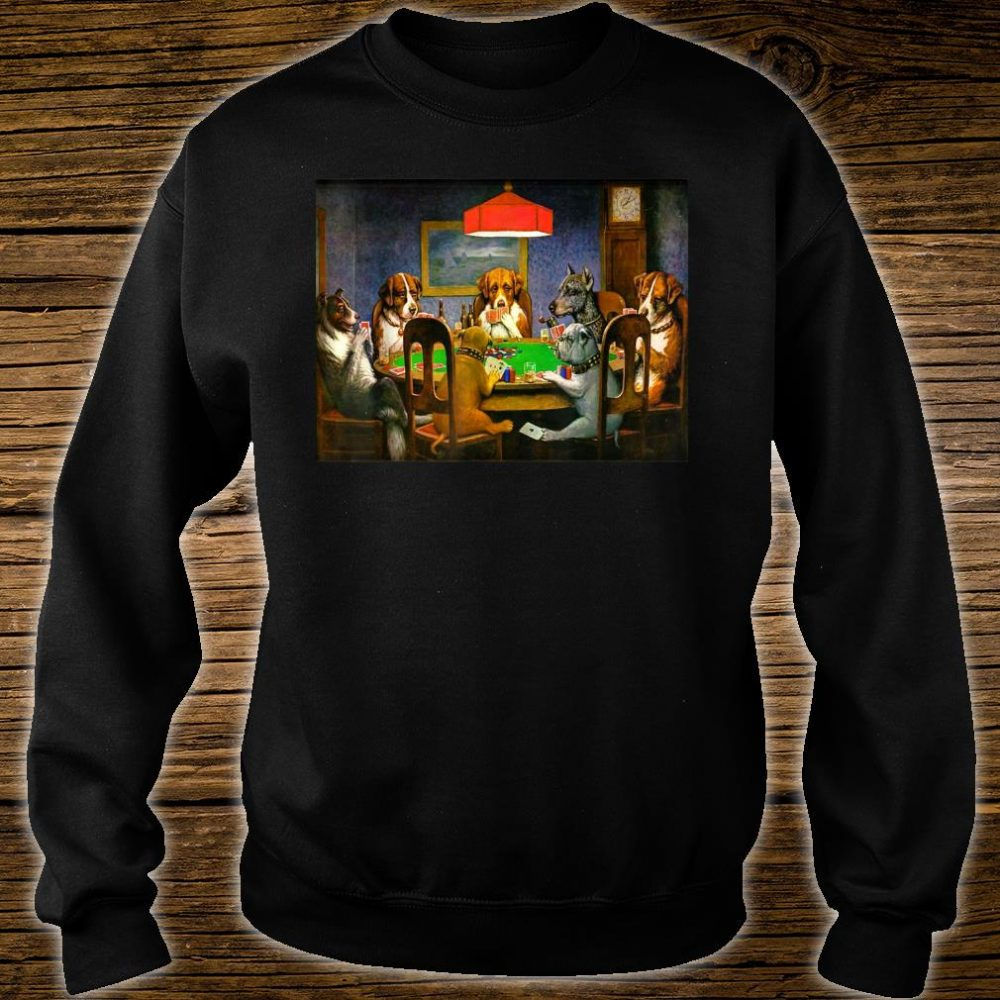 A Friend in Need (Dogs Playing Poker) Shirt sweater