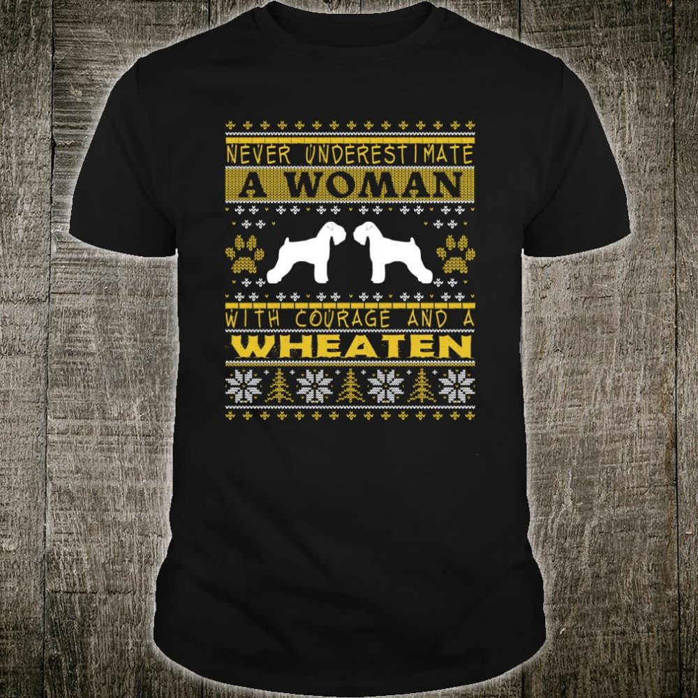 A Woman With Courage And a Wheaten Christmas Shirt