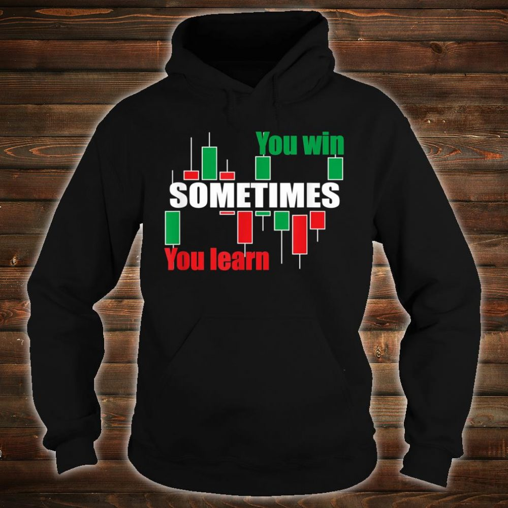 A forex or stock trading traders quote Shirt hoodie