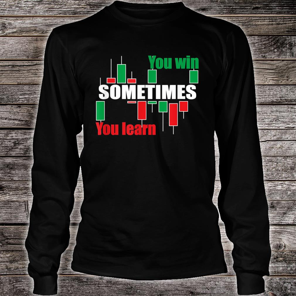 A forex or stock trading traders quote Shirt long sleeved