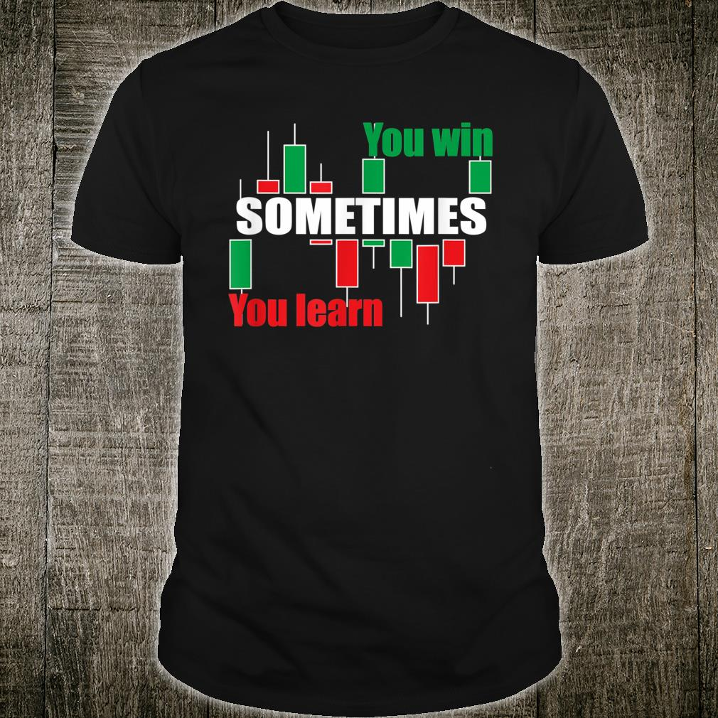 A forex or stock trading traders quote Shirt