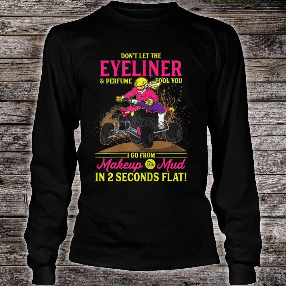 ATV Girl l Makeup To Mud l Four Wheeler Quad Bike Shirt long sleeved