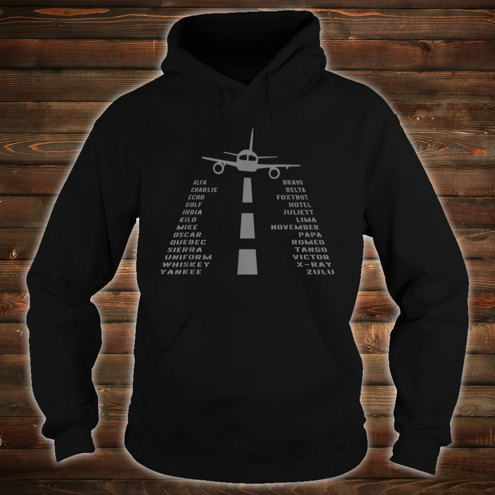 Airplane Pilot's Phonetic Alphabet Shirt hoodie