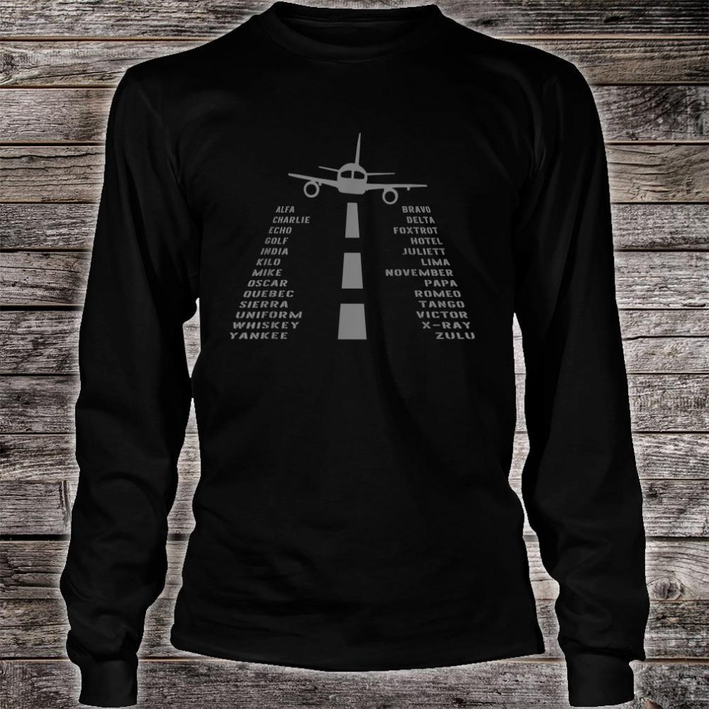 Airplane Pilot's Phonetic Alphabet Shirt long sleeved