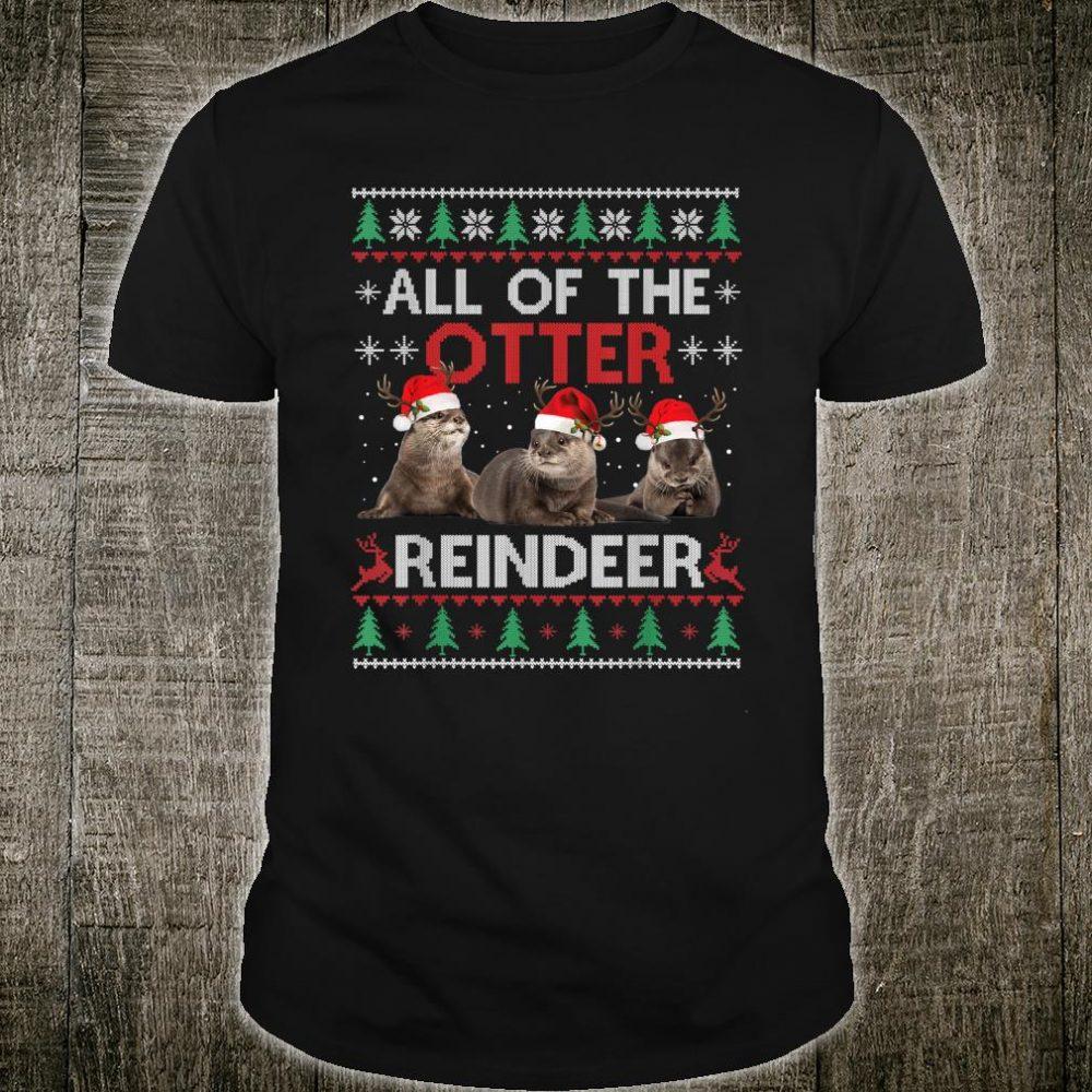All Of Otter Reindeer Christmas Ugly Sweater Pajamas Xmas Shirt