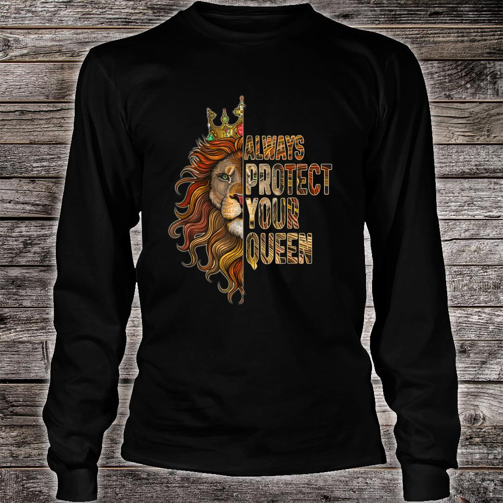 Always Protect Your Queen Lion Couple Shirt long sleeved