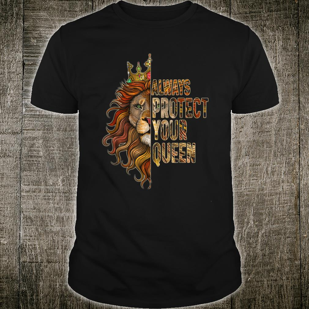 Always Protect Your Queen Lion Couple Shirt