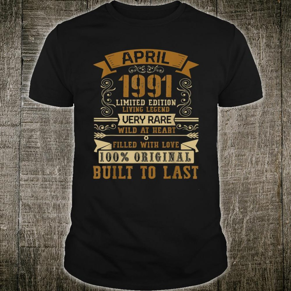 April 1991 29 Years Old Shirt