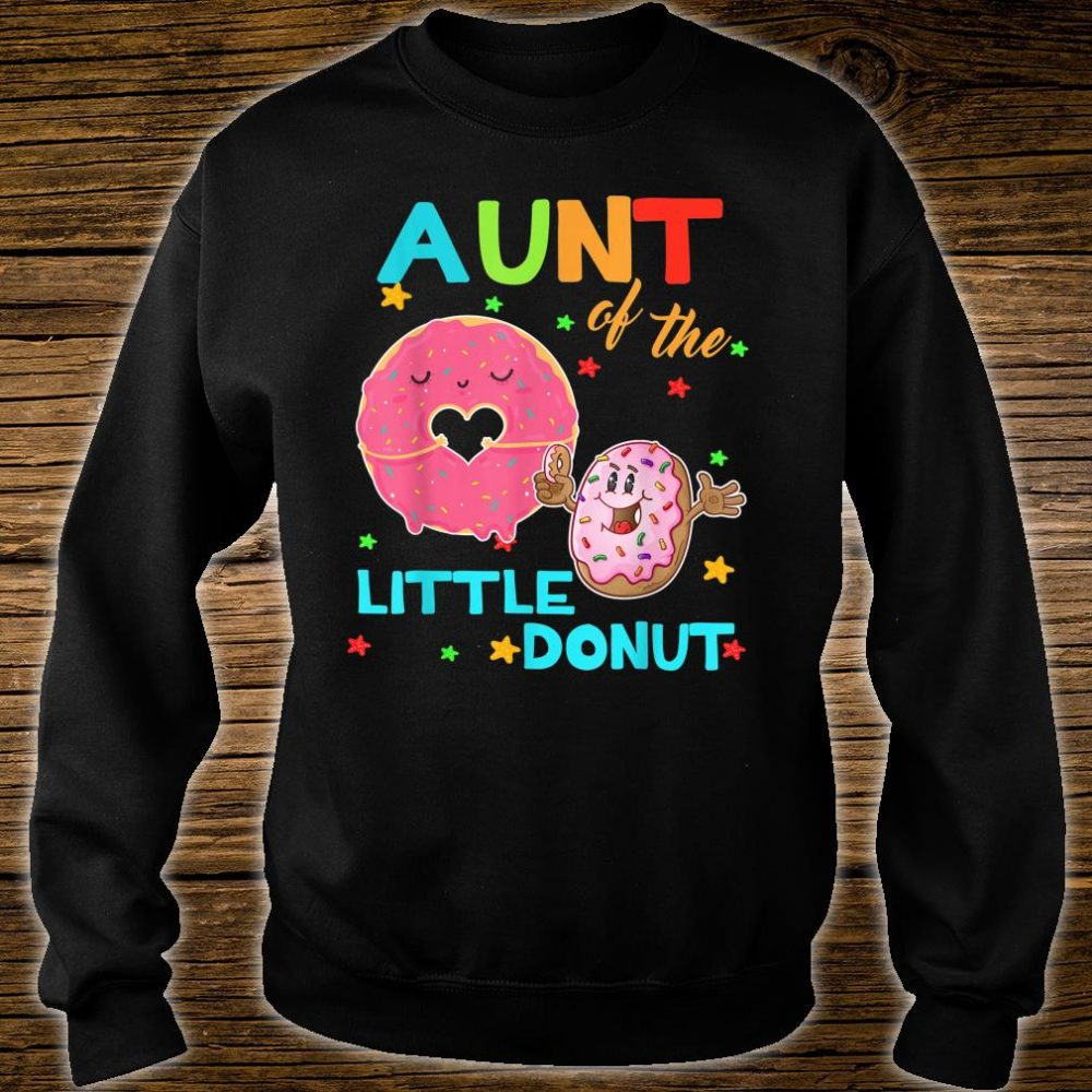 Aunt Of The Little Donut Birthday Shirt Aunt Donut Shirt sweater
