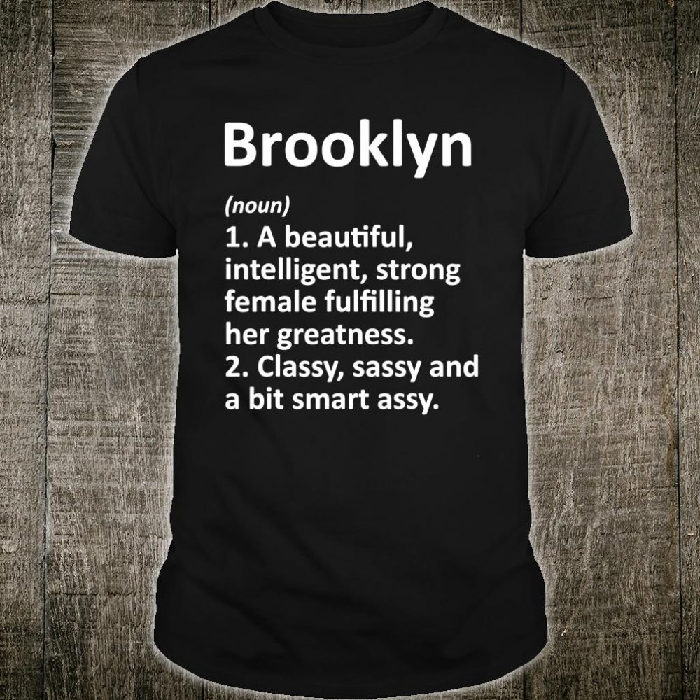 BROOKLYN Definition Personalized Name Shirt