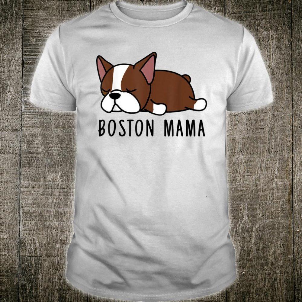 Brown Boston Terrier Mama Shirt