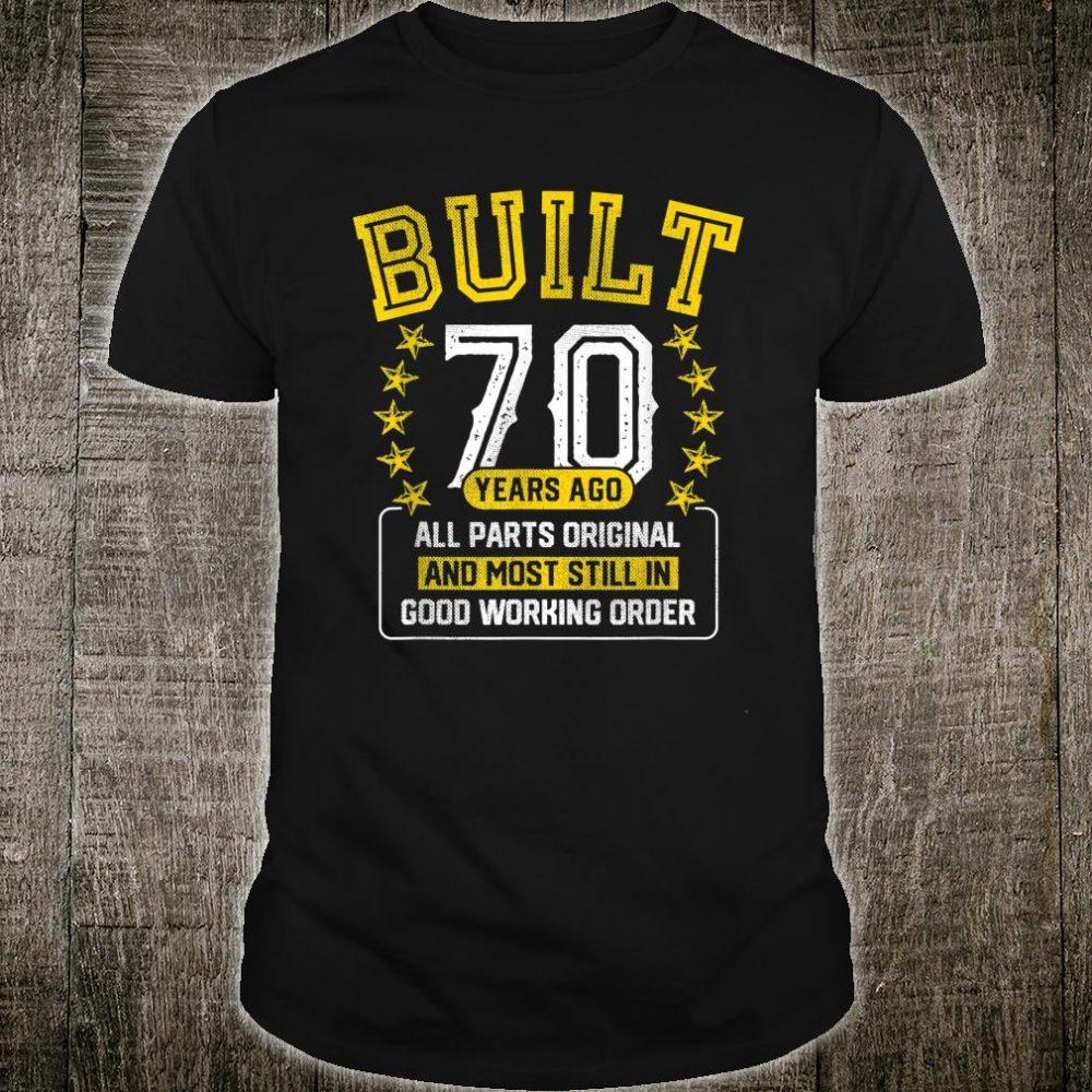 Built Adult 70 Years Old Joke Shirt